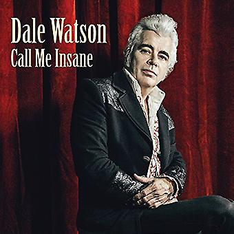 Dale Watson - Call Me Insane [CD] USA import