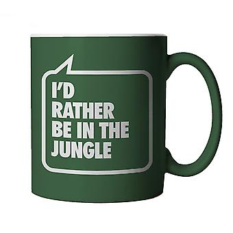 I'd Rather Be In The Jungle, Funny Green Novelty Mug