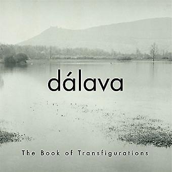 Dalava - bog af Transfigurations [CD] USA import