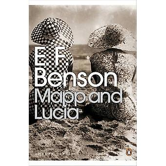 Mapp and Lucia by E. F. Benson - 9780141187686 Book