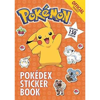 The Official Pokemon Pokedex Sticker Book by The Official Pokemon Pok