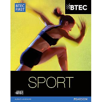 BTEC First in Sport - Student Book by Mark Adams - Rob Armstrong - Ada