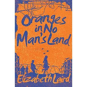 Oranges in No Man's Land - 10th Anniversary Edition (Main Market Ed.)