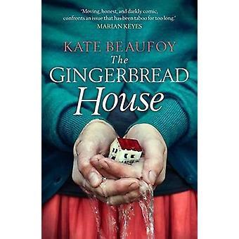 La maison de pain d'épice par Kate Beaufoy - livre 9781785300868