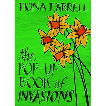 The Pop-up Book of Invasions (Reprinted edition) by Fiona Farrell - 9