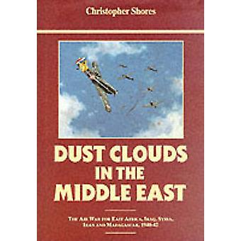 Dust Clouds in the Middle East - Air War for East Africa - Iraq - Syri