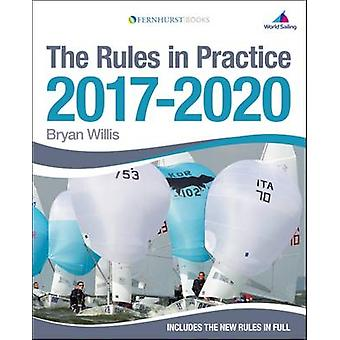 The Rules in Practice 2017-2020 by Bryan Willis - 9781909911529 Book