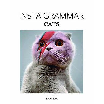 Insta Grammar - Cats by Irene Schampaert - 9789401436953 Book