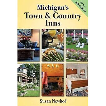 Michigan's Town and Country Inns, 5th Edition
