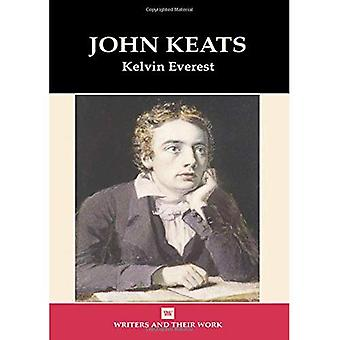 John Keats (Writers & Their Work)