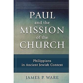 Paul och uppdraget för kyrkan: Filipperbrevet i forntida judiska sammanhang