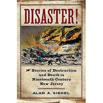 Katastrofe!: historier af død og ødelæggelse i det nittende århundredes New Jersey (Rivergate Regionals samling)