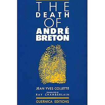 The Death of Andre Breton (Prose)