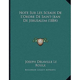 Merk Sur Les Sceaux de L'Ordre de Saint-Jean de Jerusalem (1884)
