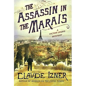 The Assassin in the Marais: A Victor Legris Mystery