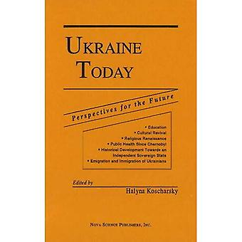Ukraine Today: Perspectives for the Future