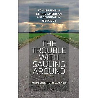 The Trouble with Sauling autour : Conversion en ethnique autobiographie américaine, 1965-2002