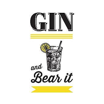Gin und ertragen