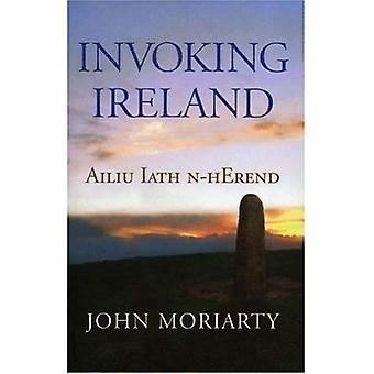 Invoking Ireland: Ailiu Iath N-Herend