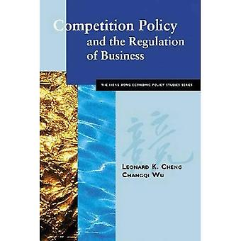Competition Policy and the Regulation of Business