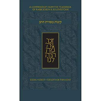 The Koren Mesorat Harav Kinot: Complete Tisha B'Av Service with Commentary by Rabbi Joseph B. Soloveitchik