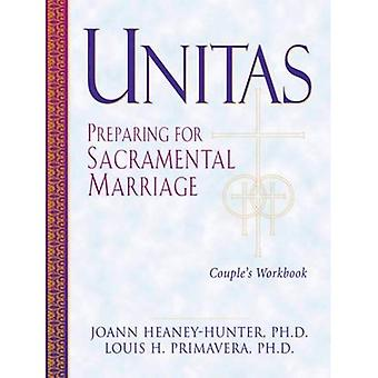 Unitas: Preparing for Sacramental Marriage : Leader's Guide