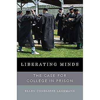Liberating Minds: The Case for College in Prison