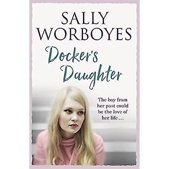 Docker's Daughter by Sally Worboyes - 9781473659544 Book