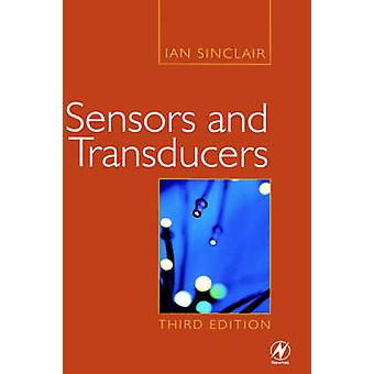 Sensors and Transducers by Sinclair & Ian