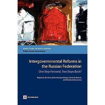 Intergovernmental Reforms in the Russian Federation by De Silva & Migara O.