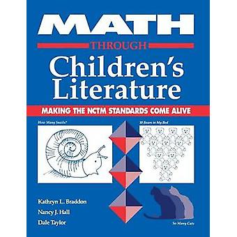 Math Through Childrens Literature by Braddon & Kathryn L.