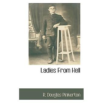 Ladies From Hell by Pinkerton & R. Douglas