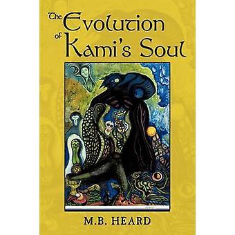 L'evoluzione dell'anima Kamis di sentito & m. B.