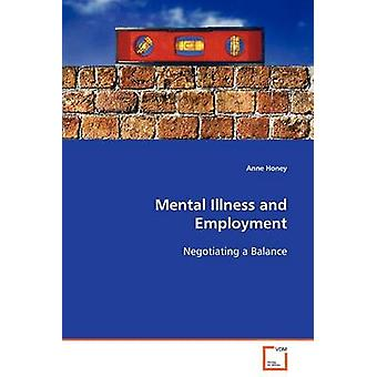 Mental Illness and Employment by Honey & Anne