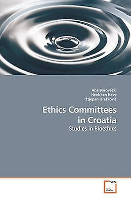 Ethics Committees in Croatia by Borvecki & Ana