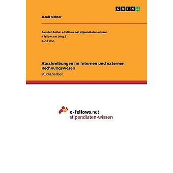 Abschreibungen Im Internen Und Externen Rechnungswesen von Richter & Jacob