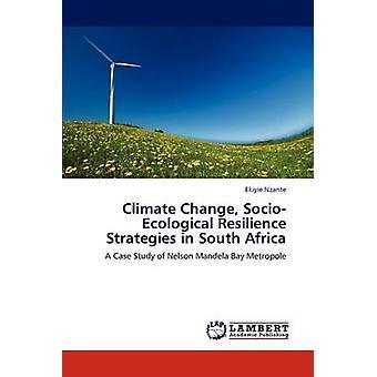 SocioEcological modstandsdygtighed klimastrategier i Sydafrika af Nzante & Ekiyie