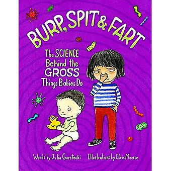 Burp, Spit & Fart: The Science Behind the Gross Things Babies Do