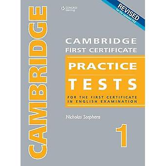 Cambridge FC Practice Tests 1 Revised Edition Students Book by Stephens & Nicholas