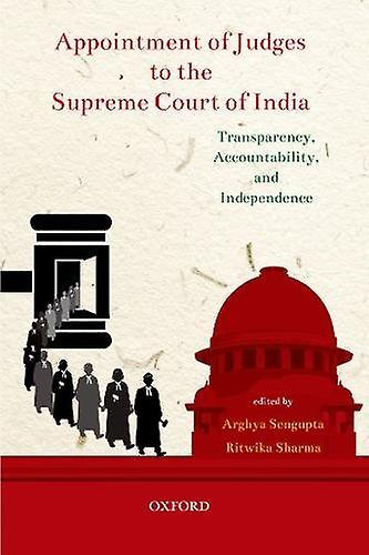 Appointment of Judges to the Supreme Court of India - Transparency - A