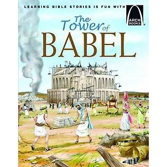 The Tower of Babel by Martha Streufert Jander - Dave Hill - 978075864