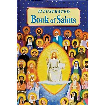 Illustrated Book of Saints by Thomas J Donaghy - 9780899427331 Book