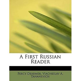A First Russian Reader by Percy Dearmer - Viacheslav A Tananevich - 9