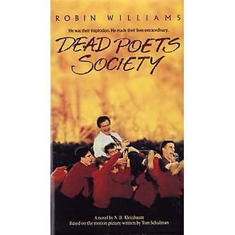 -Dead Poet's Society - by N.H. Kleinbaum - 9781401308773 Book