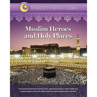 Muslim Heroes and Holy Places by Musheer Mansoor - 9781422236758 Book