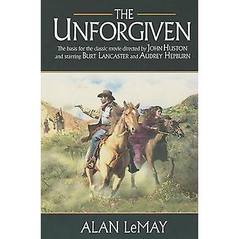 The Unforgiven by Alan LeMay - 9781477806302 Book