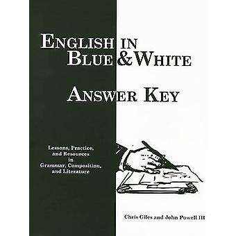 English in Blue & White - Answer Key - Lessons with Practice and Resour