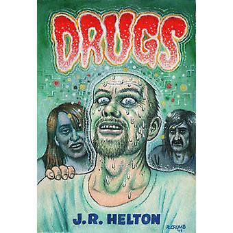 Drugs - A Novel by J.R. Helton - 9781609804015 Book