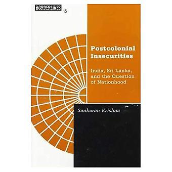 Inseguranças de Postcolonial: India, Sri Lanka, e a pergunta do Nationhood (Lectures dos Barrows)