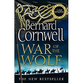 War of the Wolf (The Lasta Kingdom Series, Livre 11) (The Last Kingdom Series)